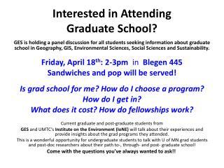 Interested in Attending  Graduate School?