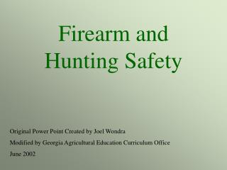 Firearm and Hunting Safety