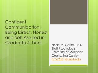 Confident Communication: Being Direct, Honest and Self-Assured in Graduate School
