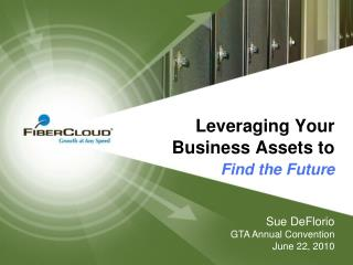 Leveraging Your Business Assets to Find the Future