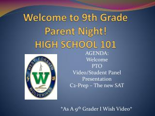 Welcome to 9th Grade  Parent Night! HIGH SCHOOL 101