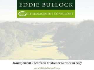 Management Trends on Customer Service in Golf