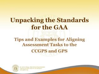 Unpacking the Standards for the GAA