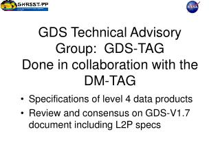 GDS Technical Advisory Group:  GDS-TAG Done in collaboration with the DM-TAG