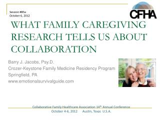 WHAT FAMILY CAREGIVING RESEARCH TELLS US ABOUT COLLABORATION