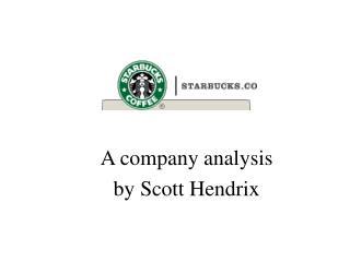A company analysis  by Scott Hendrix