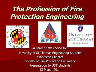 The Profession of Fire Protection Engineering