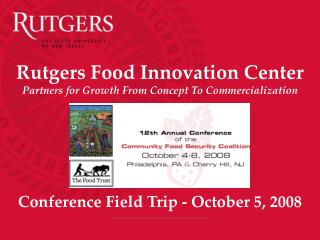 Rutgers Food Innovation Center Partners for Growth From Concept To Commercialization