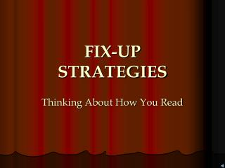 FIX-UP  STRATEGIES