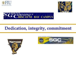 Dedication, integrity, commitment