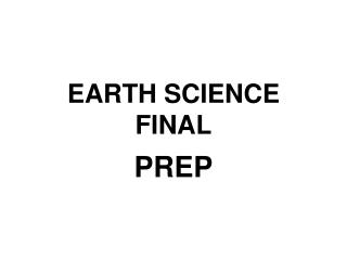 EARTH SCIENCE FINAL