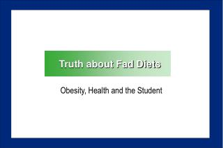 Truth about Fad Diets