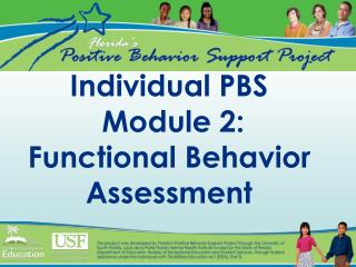 Individual PBS  Module 2: Functional Behavior Assessment