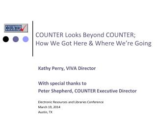 COUNTER Looks Beyond COUNTER;  How We Got Here & Where We're Going