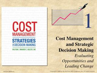 Cost Management and Strategic Decision Making  Evaluating Opportunities and Leading Change