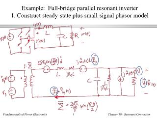 Example:  Full-bridge parallel resonant inverter 2. Steady-state solution