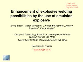 Enhancement of explosive welding possibilities by the use of emulsion explosive