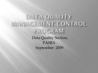 Data Quality Management Control Program
