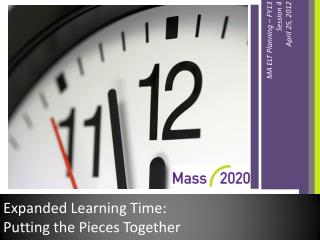 Expanded Learning Time:  Putting the Pieces Together