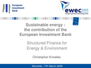 Sustainable energy : the contribution of the European Investment Bank