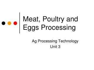 Meat, Poultry and Eggs Processing