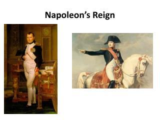 Napoleon's Reign