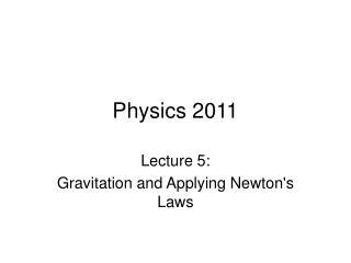 Physics 2011
