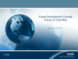 Export Development Canada Focus on Colombia
