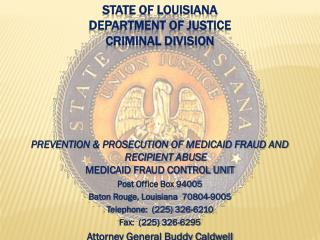STATE OF LOUISIANA  DEPARTMENT OF JUSTICE CRIMINAL DIVISION