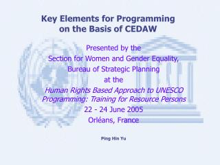 Key Elements for Programming  on the Basis of CEDAW