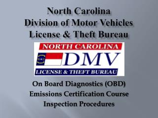 North Carolina  Division of Motor Vehicles License & Theft Bureau