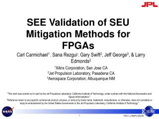 SEE Validation of SEU Mitigation Methods for FPGAs