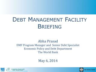 Debt Management Facility Briefing