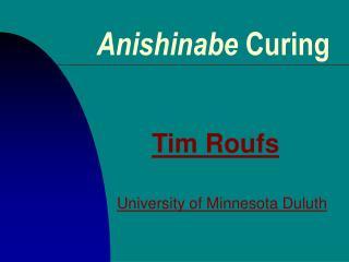 Anishinabe Curing