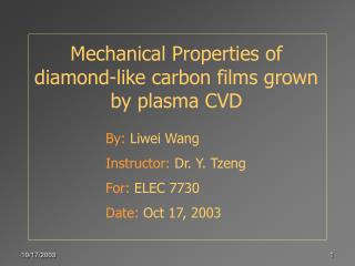 Mechanical Properties of diamond-like carbon films grown by plasma CVD