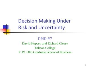 Decision Making Under  Risk and Uncertainty