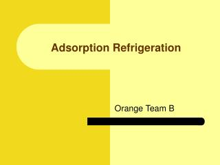 Adsorption Refrigeration