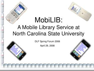 MobiLIB: A Mobile Library Service at North Carolina State University