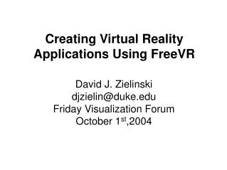 Creating Virtual Reality Applications Using FreeVR