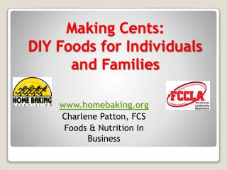 Making Cents:  DIY Foods for Individuals and Families