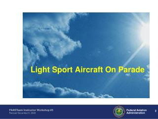 Light Sport Aircraft On Parade