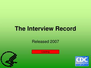 The Interview Record