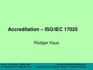Accreditation – ISO/IEC 17025