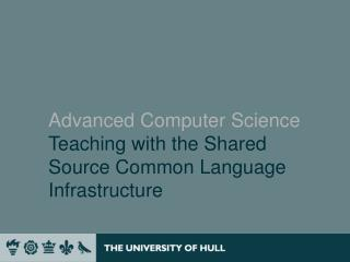 Advanced Computer Science Teaching with the Shared Source Common Language Infrastructure