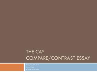 The Cay Compare/Contrast Essay