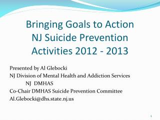 Bringing Goals to Action NJ Suicide Prevention  Activities 2012 - 2013