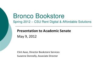 Bronco Bookstore Spring 2012 – CSU Rent Digital & Affordable Solutions