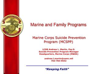 Marine and Family Programs Marine Corps Suicide Prevention Program (MCSPP)