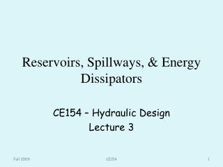 Reservoirs, Spillways, & Energy Dissipators