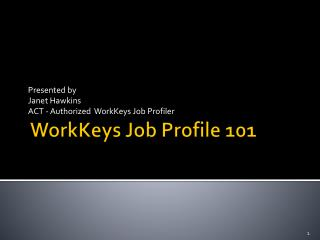 WorkKeys  Job Profile 101